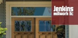Jenkins Millwork LLC Exterior Doors